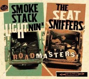Seatsniffers-und-Smokestack-Lightnin - Roadmasters