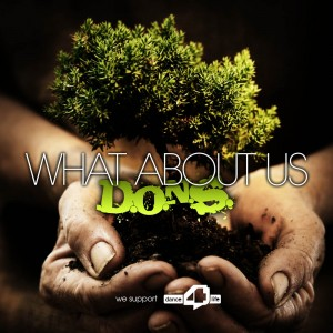 D.O.N.S. - WHAT ABOUT US
