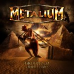 METALIUM – Grounded-Chapter Eight – RELEASE