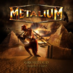 METALIUM - Grounded - chapter eight