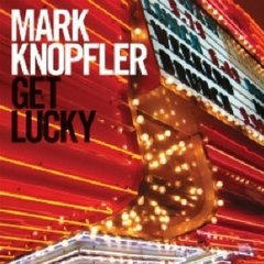 Mark Knopfler_getlucky