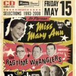 Miss Mary Ann / Ragtime Wranglers / The Ranch Girl – Selections 1993 – 2008 – Review