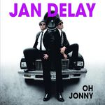 Jan Delay – mit Oh Jonny auf 6 in die Single-Charts