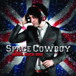 Space Cowboy – Digital Rock Star –  VÖ: 18.09.09