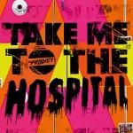 The Prodigy – Take Me To The Hospital