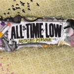All Time Low – Nothing Personal VÖ: 11.09.09