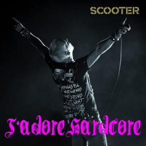 Scooter - Jadore Hardcore