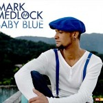 Mark-Medlock - Baby-Blue