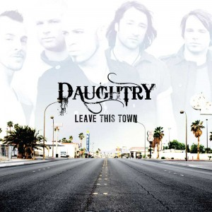 daughtry_leave-this-town