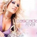 """CASCADA – Entfacht das """"Fever""""! Neue Single aus ihrem Hitalbum """"Evacuate The Dancefloor"""""""