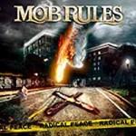 "Mob Rules ""Radical Peace "" VÖ: 13.11.09"