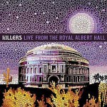 The Killers – Live From The Royal Albert Hall – VÖ: 06.11.09