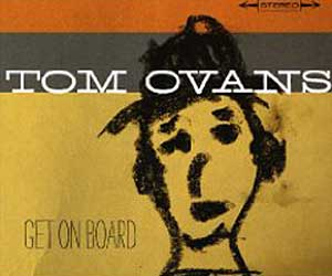 tom-ovans-get-on-board