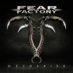 "Fear Factory ""Mechanize"" –  VÖ: 05.02.10"