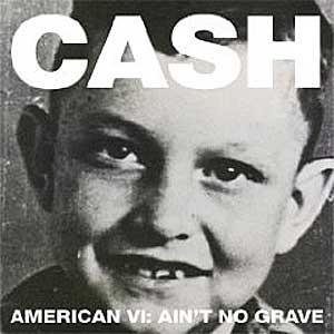 American VI: Aint No Grave