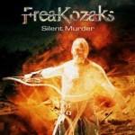 "FreaKozaks – ""Silent Murder"" – Release 16.04.2010"