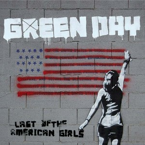Green-Day-Last-Of-The-American-Girls