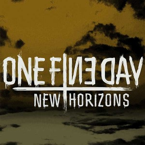 One Fine Day - New Horizons