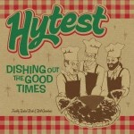 "Hytest – ""Dishing Out the Good Times"""