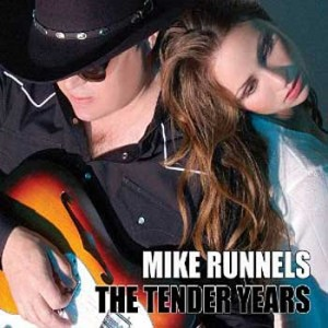 Mike Runnels - Tender Years