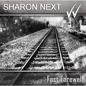 Sharon Next - Fast Farewell