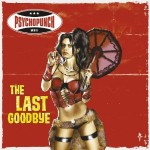"Psychopunch – ""The Last Goodbye"" – Review"