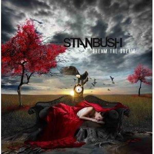 Stan Bush - Dream The Dream