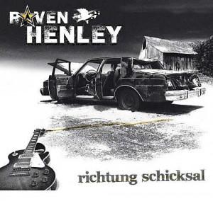 Raven Henley - Richtung Schicksal