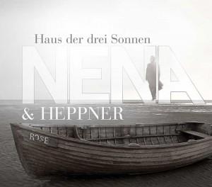 Nena + Heppner - Haus der drei Sonnen