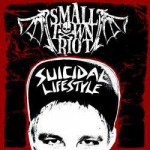"Small Town Riot – ""Suicidal Lifestyle"" – Review"