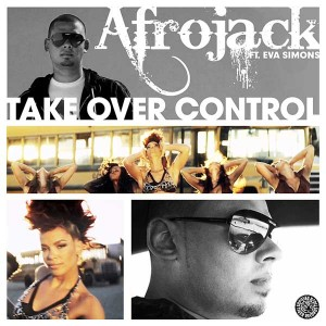 Afrojack - Take Over Control