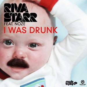 Riva-Starr-I-Was-Drunk