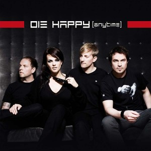 Die Happy-Anytime