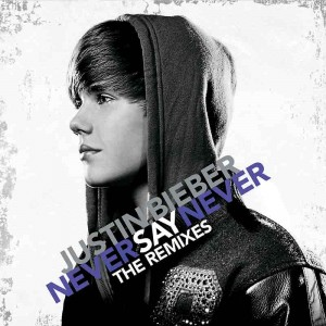Never-Say-Never-The-Remixes