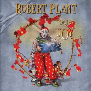 Robert Plant & Band Of Joy