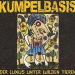 "Kumpelbasis – ""Der Luxus unter wilden Tieren"" – Review"