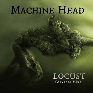 Machine_Head_Locust