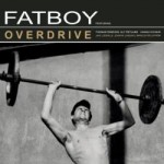"Fatboy – ""Overdrive"" – Review"