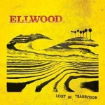 "Ellwood – ""Lost in Transition"" – Review"