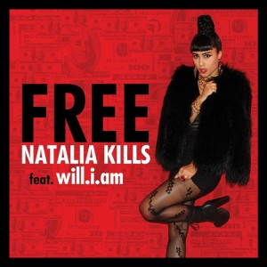 "Natalia Kills ""Free"" feat. will.i.am"