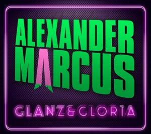 Alexander Marcus - Glanz & Gloria