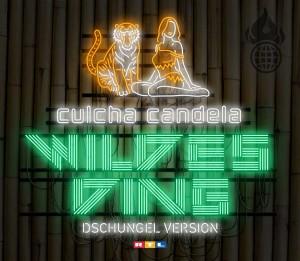 Wildes Ding - Culcha Candela