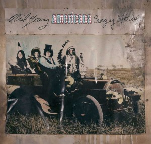 Neil Young with Crazy Horse- Americana