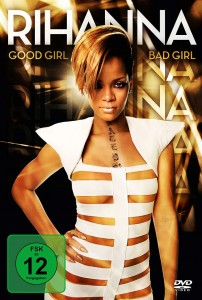 Rihanna - Good Girl Bad Girl