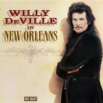 "Willy Deville ""In New Orleans"" – VÖ: 07.04.12"