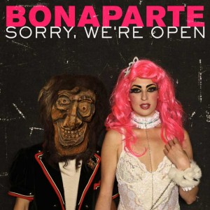 BONAPARTE - Sorry were Open