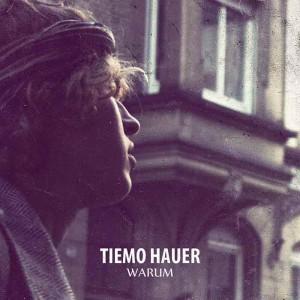 Tiemo Hauer - Warum