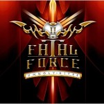 "Fatal Force – ""Unholy Rites"" – VÖ: 20.07.12"