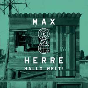 Max Herre - Hallo Welt