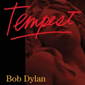 Bob Dylan -Tempest